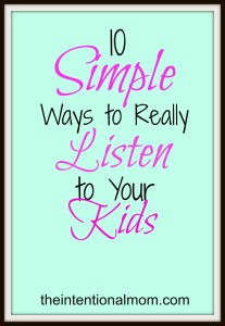 10 Simple Ways to Listen to your Kids