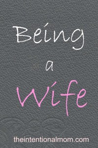 Focus on Being a Wife – and Only a Wife