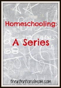 Homeschooling: A Series (Part One)