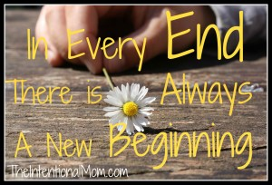 In Every End There is Always a New Beginning