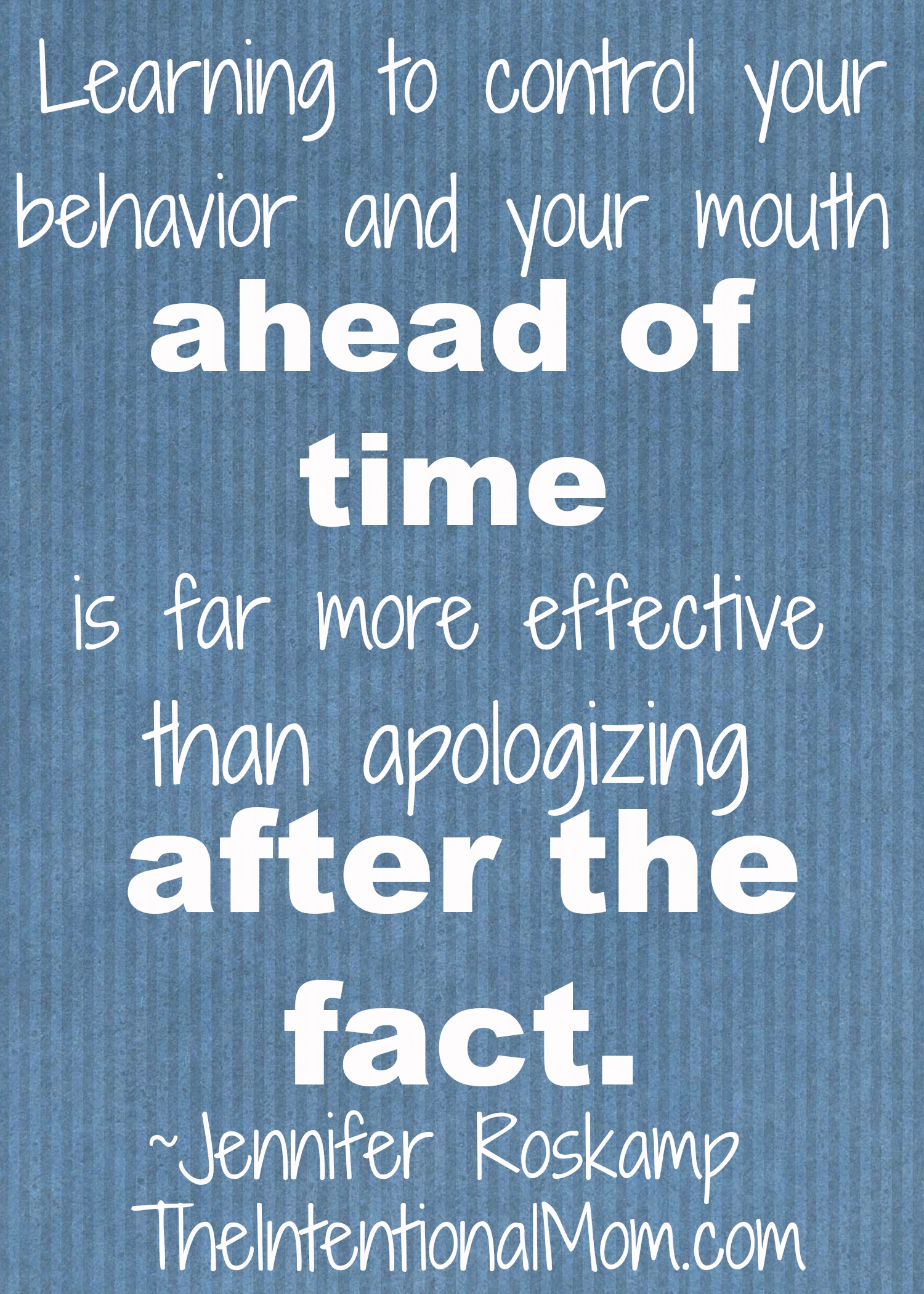 control your behavior