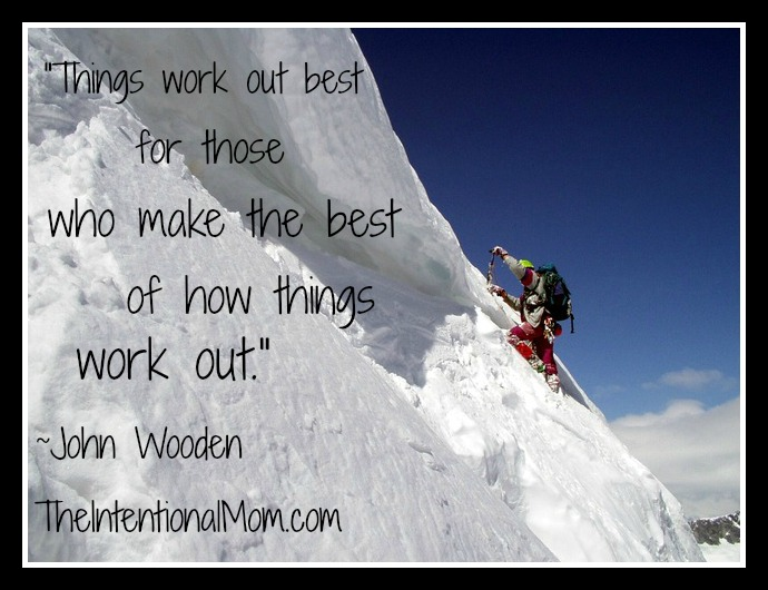 things work out best for those who make the best