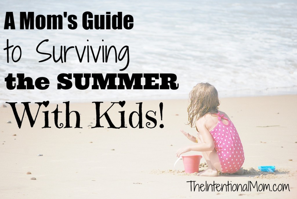 a moms guide to surviving the summer