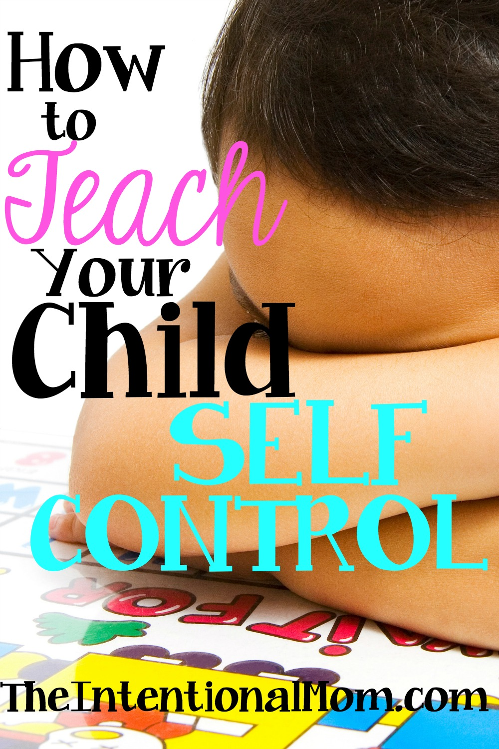 Teach Your Four Year Old To Read: How To Teach Your Child Self Control