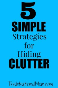Five Simple Strategies for Hiding Clutter