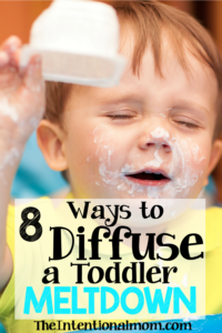 8 Ways to Diffuse a Toddler Meltdown