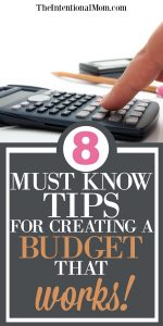 8 Must Know Tips For Creating a Budget That Works!