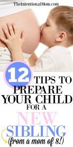 12 Tips to Prepare Your Child For a New Sibling From a Mom of 8
