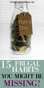 15 Frugal Habits You Might Be Missing