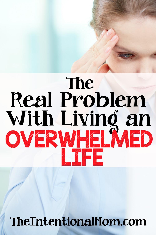 overwhelmed life