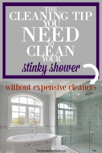 The Cleaning Tip You Need to Clean Your Stinky Shower Without Expensive Cleaners