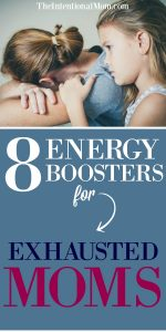 8 Energy Boosters For Exhausted Moms