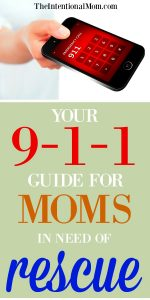 Your 9-1-1 Guide for Moms in Need of Rescue!