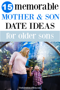 15 Memorable Mother & Son Date Ideas For Older Sons