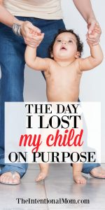 The Day I Lost My Child On Purpose