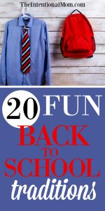 20 Fun Back to School Traditions