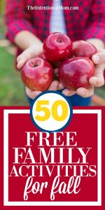 50 Free Family Activities For Fall