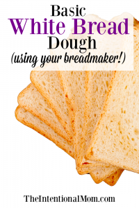 Basic White Bread Dough (using your bread maker!)