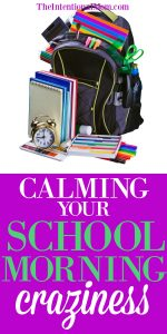 Calming Your School Morning Craziness