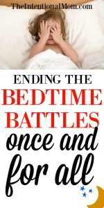 Ending the Bedtime Battles Once and For All!