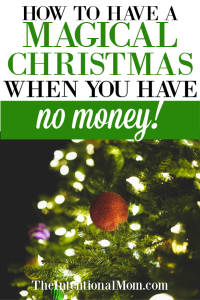 How to Have a Magical Christmas When You Have No Money