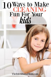 10 Ways to Make Cleaning Fun For Your Kids