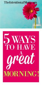 Five Ways to Have a Great Morning