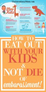 How To Eat Out With Your Kids & Not DIE of Embarrassment