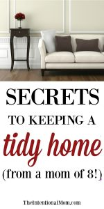 10 Secrets to Keeping a Tidy Home