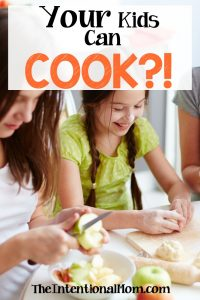 Your Kids Can Cook?! (yes, and here's how to teach them!)