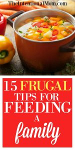 15 Frugal Tips for Feeding a Large Family: UPDATE