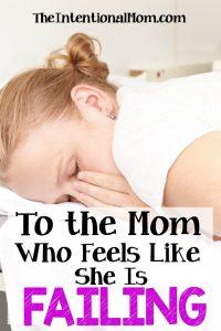 To the Mom Who Feels Like She's Failing