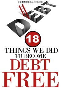 18 Things We Did to Become Completely Debt Free (Before Age 42!)