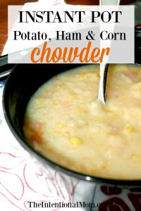 Instant Pot Potato, Ham, and Corn Chowder