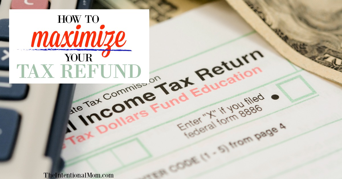 Smart Ways To Maximize Your Tax Refund