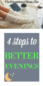 4 Steps to Better Evenings