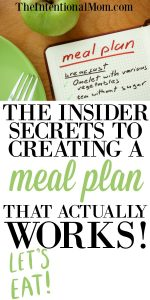 The Insider Secrets to Creating a Meal Plan That Actually Works!