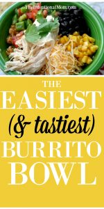 The Easiest (& tastiest) Burrito Bowl
