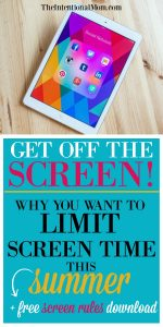 Get Off the Screen! Why Limit Screen Time This Summer + Free Guide