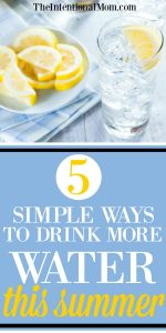 5 Simple Ways You Can Drink More Water This Summer
