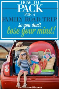 How to Pack For a Family Road Trip & Not Lose Your Mind!
