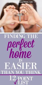 Finding the Perfect Home Is Easier Than You Think: 12 Point Checklist