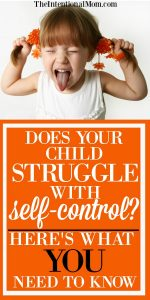 Does Your Child Struggle With Self Control? Here's What You Need to Know