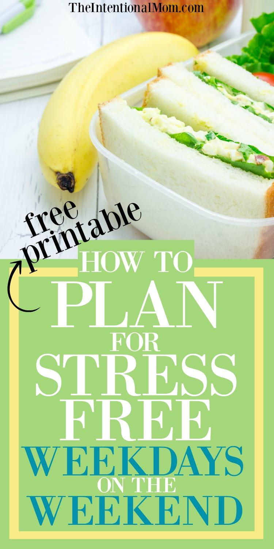 plan stress free week days