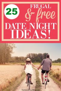25 Frugal & Free Date Night Ideas