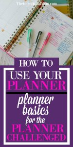 How to Use Your Planner: Planner Basics For the Planner Challenged
