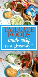 Tailgate Foods Made Easy! {+ a Giveaway!}