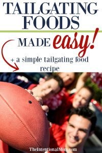 Tailgate Foods Made Easy!
