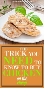 The Trick You Need to Know to Buy Chicken on the Cheap!
