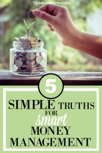 5 Simple Truths to Smart Money Management